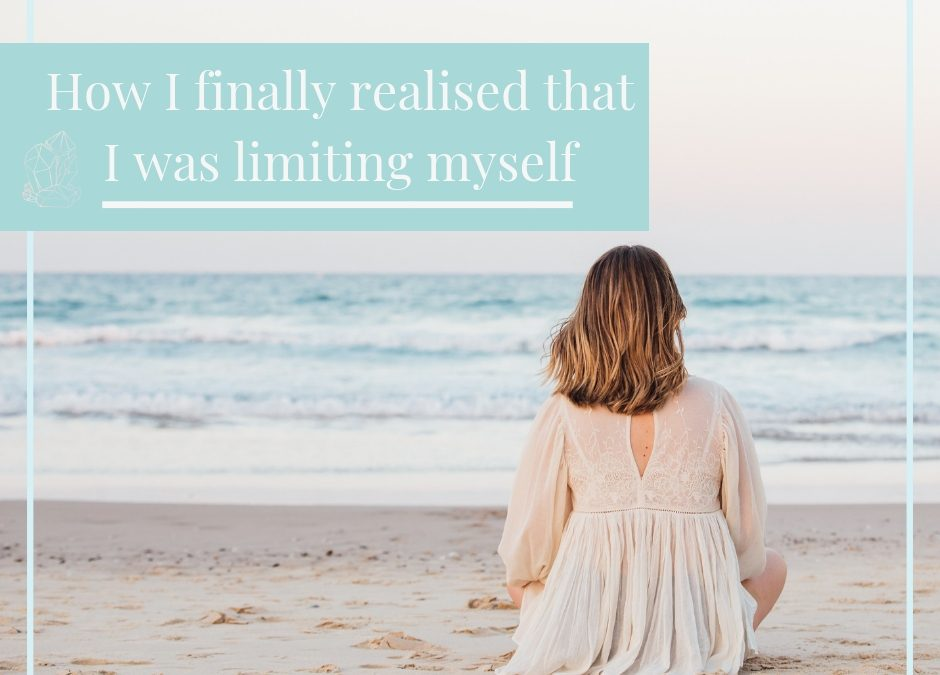 How I finally realised that I was limiting myself