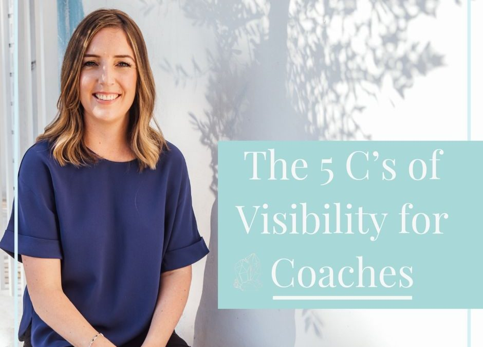 The 5 C's of Visibility for Coaches