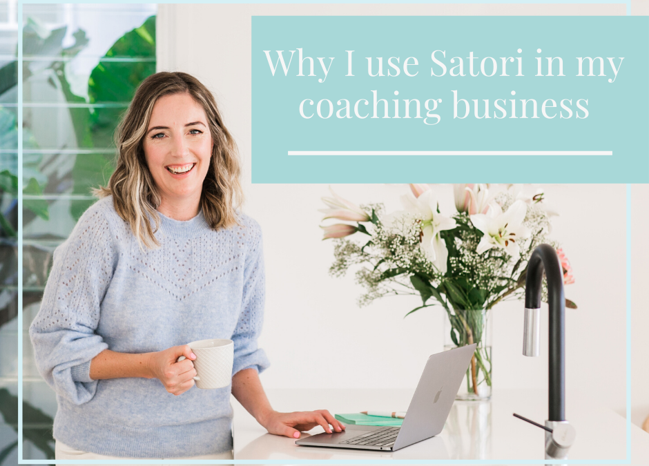 Why I use Satori in my coaching business
